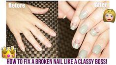 DIY How to fix a broken nail