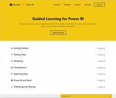 Guided Learning for Power BI https://powerbi.microsoft.com/en-us/guided-learning/