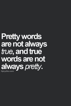 Being honest always hurts less then a lie Pretty Quotes, Love Quotes, Funny Quotes, Inspirational Quotes, Drake Quotes, Picture Quotes, Motivational, Life Truth Quotes, True Feelings Quotes