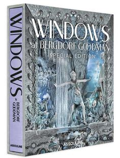 Windows at Bergdorf Goodman Special Edition design by Assouline
