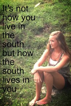 It's how the south lives in you