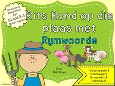 Afrikaans Rym op die Plaas Graad by SpraakBorrel Speech Language Pathology, Speech And Language, Phonological Awareness, School Readiness, Afrikaans, Show And Tell, Kids Education, Child Development, Kids Learning