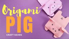 Cute and Easy Origami Pig - Origami Pig Tutorial for Beginners - #Origam...