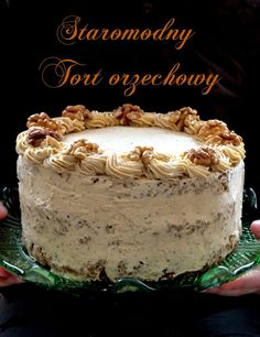 Christmas is getting closer - an old-fashioned nut cake- Coraz bliżej święta- staromodny tort orzechowy five o & # clock: Christmas is getting closer – an old-fashioned nut cake - Muffins Frosting, Lemon Cheesecake Recipes, Chocolate Torte, Healthy Cake, Polish Recipes, Pastry Cake, Drip Cakes, Fancy Cakes, Cake Creations