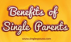 Check this link right here http://www.singlespouse.com/single-parents-benefits/ for more information on Benefits Of Single Parents. If you are a parent with a low income you can get 'pass ported' benefits – these include help for each child to pay for school lunches, help with the cost of school uniform and footwear or help with prescriptions, dental treatment, eye tests and glasses or contact lenses.  Follow Us : http://www.aboutus.com/Benefits_For_Single_Parents