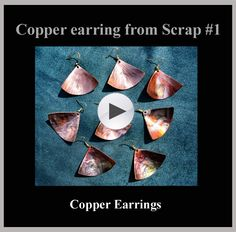Jewelry requires very little material.  This is a good way to turn a few pennies worth of copper into an item of value.  I am not a jeweler, but these simple designs can be done by anyone with just a few tools and some copper scraps.