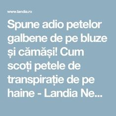 Spune adio petelor galbene de pe bluze și cămăși! Cum scoți petele de transpirație de pe haine - Landia News Alter, Deodorant, Diy And Crafts, Household, Cleaning, Teas, Decor, House 2, Agriculture