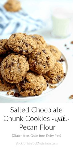 The BEST gluten free cookie ever - Salted Chocolate Chunk Cookies with Pecan Flour, flaked coconut, and chopped pecans. You'd never know these are gluten free, grain free, and dairy free! Healthy Dessert Recipes, Clean Eating Recipes, Clean Eating Snacks, Real Food Recipes, Cookie Recipes, Delicious Desserts, Yummy Food, Healthy Food, Eating Healthy