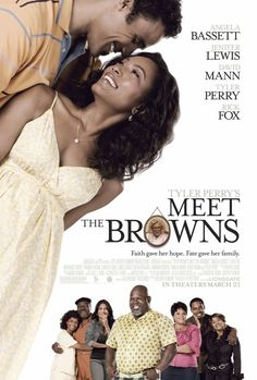 Tyler Perry's Meet The Browns , starring .  #
