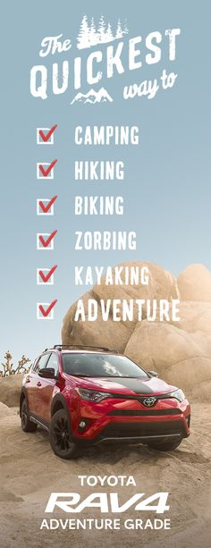 The RAV4 Adventure Grade is the quickest way to adventure.
