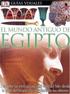 Mundo Antiguo De Egipto (DK Eyewitness Books) (Spanish Edition) by George Hart http://www.amazon.com/dp/0756607930/ref=cm_sw_r_pi_dp_.JKdvb129TR4C