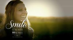Smile to the world – The movie