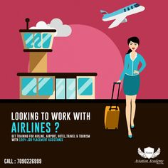 Looking To Work With Airlines ? Get Certification Training In - Airline , Airport , Hotel ,Travel & Tourism With 100% JOB Placement Assistance *  Call Us Today: 7090226999  #Airline #Hotel #Travel #Airport #cabincrew #FlightAttendant