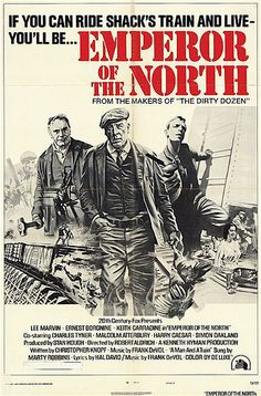 Emperor of the North (Robert Aldrich, - starring Lee Marvin, Ernest Borgnine and Keith Carradine Old Movies, Vintage Movies, Great Movies, Famous Movies, Classic Movie Posters, Classic Movies, Train Movie, Robert Aldrich, Ernest Borgnine