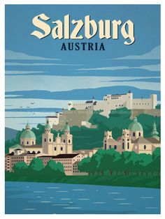 Salzburg Poster by IdeaStorm Studios ©2016. Available now at ideastorm.bigcartel.com