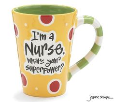 "Nurse 12 Oz Coffee Mug/cup with ""I`m A Nurse"" What`s Your Super Power?"" Great Gift For Nurses $16.44 #bestseller"