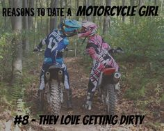 reasons to date a motorcycle girl 8. Except I wouldn't be caught dead in pink haha