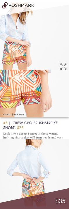 jcrew Geo brushstroke shorts collection size 6 NWT jcrew Geo brushstroke shorts collection size 6 NWT.  Look like a desert sunset in these warm, inviting shorts that will turn heads and earn praise everywhere you go. This particular print was screen-printed for an artistic, hand-painted look that can double as a conversation starter. J. Crew Shorts