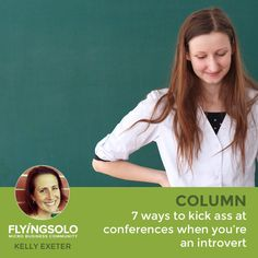 7 ways to kick ass at conferences when you're an introvert  The true value of any conference lies in the people you connect with. This is easy if you're an outgoing people person, but what if you're an introvert? How do you make meaningful connections when small talk gives you hives? The key is to be prepared.