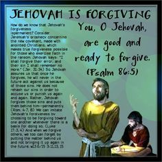 Jehovah is forgiving