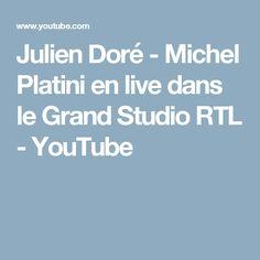 Julien Doré - Michel Platini en live dans le Grand Studio RTL - YouTube