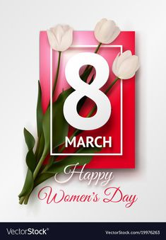 Happy womens day march 8 greeting card vector image on VectorStock Women's Day 8 March, 8th Of March, Happy Womens Day Quotes, Women's Day Cards, 8 Mars, Happy Woman Day, Holiday Photography, Holiday Photos, Ladies Day