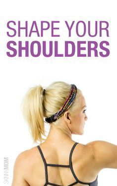 Great shoulder shaping exercises.
