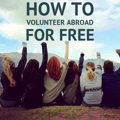 Tips on how to make volunteering abroad practically free and this would be such a great program to travel with. - Susan Dishaw - Pin To Travel Oh The Places You'll Go, Places To Travel, Travel Destinations, Travel Tips, Places To Visit, Travel Deals, Usa Travel, Travel Packing, Solo Travel