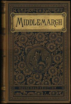 Middlemarch, George Eliot, 1886