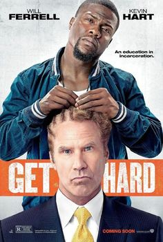 Get Hard...Will Ferrell and Kevin Hart