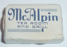 Wrapped soap bar, from McAlpin's Department Store, Tea Room. Cincinnati, Ohio. McAlpin's still had a tea room on the top floor of their store into the 1990s. One of my favorite places to visit.