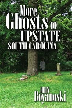 Not so long ago, residents of the Upstate thought only the Lowcountry was full of ghosts and hauntings. John Boyanoski's 2006 collection of Upstate ghost stories changed that, and now he is back with More Ghosts of Upstate South Carolina. From a haunted former hospital to the historical witches of Fairfield County to the many ghosts of Winthrop University's Tillman Hall, Boyanoski's collection wanders the back roads and back hallways of the Upstate to tell the stories of a truly haunted…