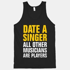 Date A Singer (All Other Musicians Are Players) | HUMAN