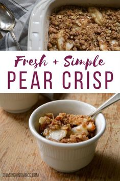 You're going to love this Simple Pear Crisp recipe! Perfect for an easy, comfort food fruit dessert made with HEALTHY ingredients + fresh pears + cinnamon spice. Pear Recipes Healthy, Pear Dessert Recipes, Apple Recipes, Healthy Desserts, Fall Recipes, Fruit Dessert, Healthy Baking, Crumble Recipe, Desserts