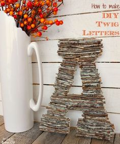 DIY Letters with Twigs, 14 Creative Rustic DIY Home Decor Ideas
