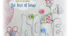 "On February 1st I'll share the first design in my free 2017 Block of the Month ""The Love of Home"".             Each month's free pattern ..."