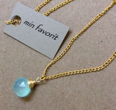 Min Favorit Simple Aqua Seafoam Chalcedony Briolette & Gold Pl Artisan Necklace #MinFavorit $12.95