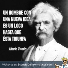 Mark Twain #motivación #tecnología