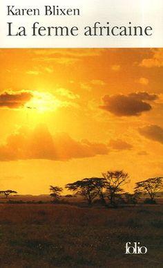 La ferme africaine - Karen Blixen <3