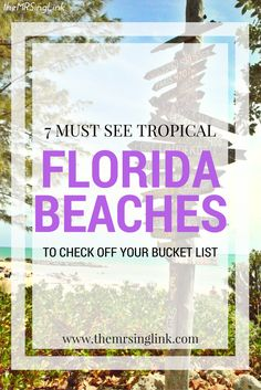 Florida is a popular beach destination, but there are only a hand full of must see tropical beaches Florida has to offer.