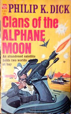 Clans of the Alphane Moon by Philip K. Dick   books