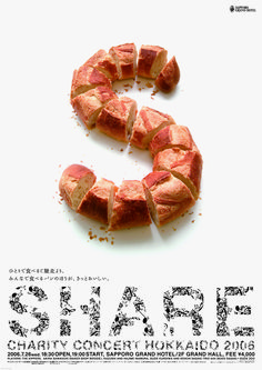 Share poster. Brilliant the sliced bread to create the 'S' This poster is extreamly effective how it connects to the viewer and you will instantly know its about a homeless charity encouraging its audience to 'share' and help others.