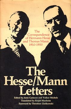 The Virtuous Cycle of Gratitude and Mutual Appreciation: The Letters of Hermann Hesse and Thomas Mann   Brain Pickings