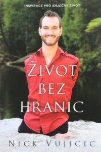 Život bez hraníc (recenzia) - Nick Vujicic sa narodil bez rúk a nôh. V rodine, kde okrem milujúcich a podporujúcich rodičov mal i brata a sestru. Zvíťazil nad svojím postihnutím, vedie nezávislý, plnohodnotný život.