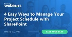 [Webinar] 4 Easy Ways to Manage Your Project Schedule with SharePoint Project Management, Save Yourself, Schedule, How To Plan, Learning, Easy, Projects, Timeline, Blue Prints