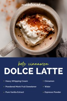 This Starbucks copycat Cinnamon Dolce Latte is keto-friendly, nut-free, and coconut-free. It can be prepared and served in just 10 minutes, has less than 5 grams of net carbs per serving, and is a perfect drink to enjoy during the holiday season. Simply prepare the homemade whipped cream before mixing and heating together the ingredients for the drink, pouring into coffee mugs, adding a dollop of whipped cream, and enjoying! #realbalancedblog #ketodrink #ketostarbucks #lowcarblatte Cinnamon Dolce Latte, Cinnamon Coffee, Keto Drink, Homemade Whipped Cream, Cinnamon Powder, Primal Recipes, Nut Free, Low Carb Keto, Copycat