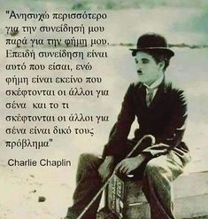 Untitled Wise Man Quotes, Men Quotes, Life Quotes, Charlie Chaplin, Work Hard In Silence, Religion Quotes, Clever Quotes, Greek Words, Greek Quotes