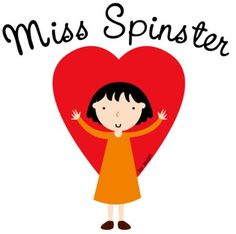 Miss Spinster by Jazmin Cruz