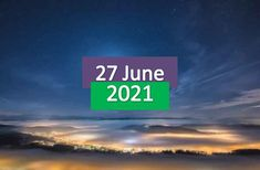 Daily Horoscope Today 27th June 2021, Find out about today's horoscope prediction, Sunday, June 27th, 2021. Today the day is complicated in some cases