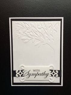 Making Greeting Cards, With Sympathy Cards, Greeting Cards Handmade, Sympathy Messages, Pretty Cards, Cute Cards, Embossed Cards, Stamping Up Cards, Your Cards